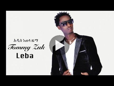 Watch Ethiopia – Tommy Zuk – Leba – (Official Audio Video) New Ethiopian Music 2015 on KonjoTube