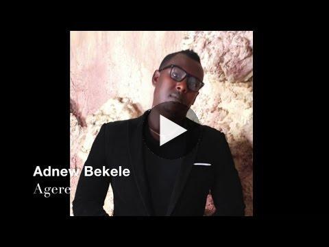 Watch Ethiopia – Adnew Bekele – Hagera (Officiall Audio Video) New Ethiopian Music 2015 on KonjoTube