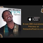 Watch Ethiopia – New Ethiopian New Music 2014 – Semna Werk by Abel Mulugeta – (Official Audio Video) on KonjoTube