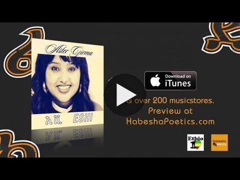 Watch Ethiopia – New Ethiopian Music 2014 Aster Girma – Eshi – (Official Audio Video) on KonjoTube