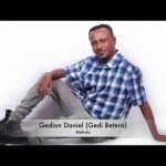 Watch Gedion Daniel ( Gedi Betera) – Mehalu – (Official Audio Video) – New Ethiopian Music 2016 on KonjoTube